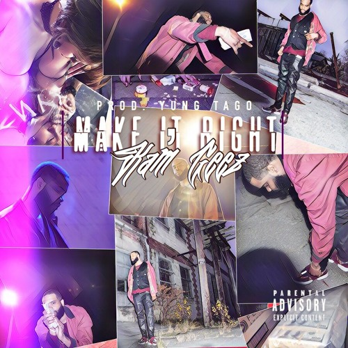 "Kam'Geez - ""Make It Right"""