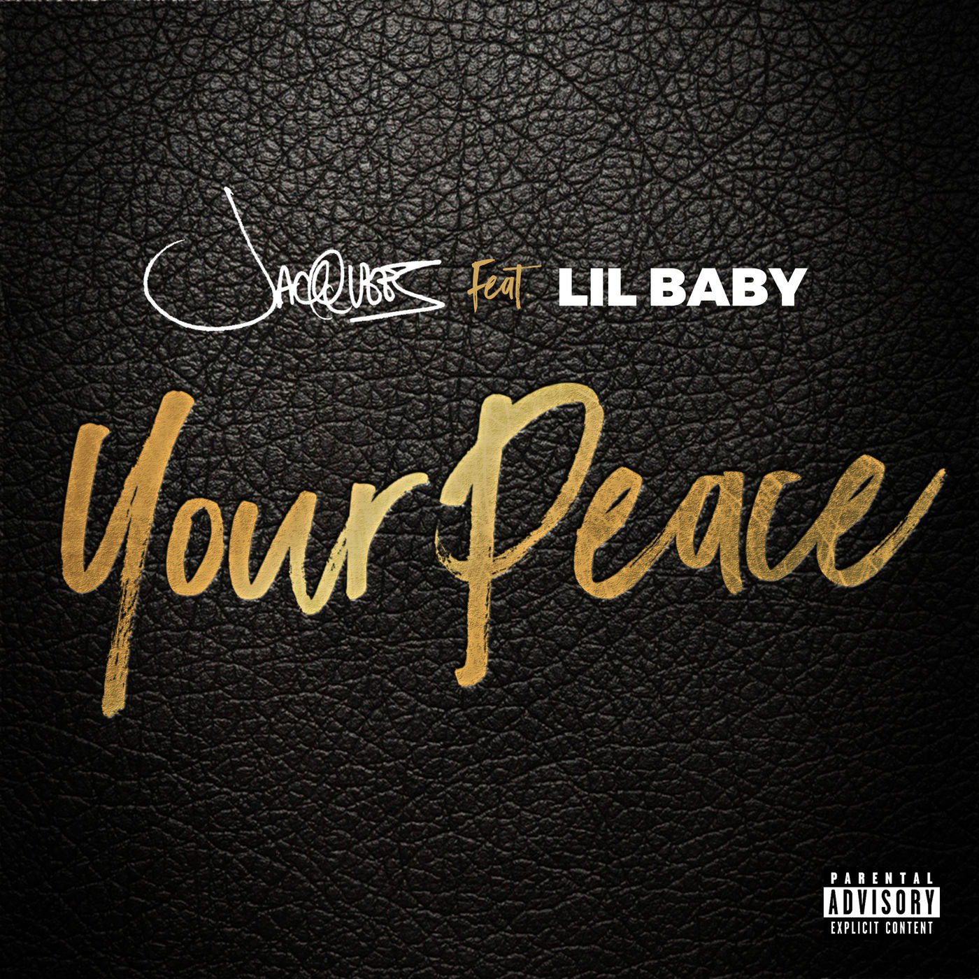 yourpeace jacquees