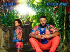 DJ KHALED FATHER OF ASAHD