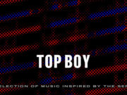 Top-Boy-A-Selection-of-Music-Inspired-by-the-Series