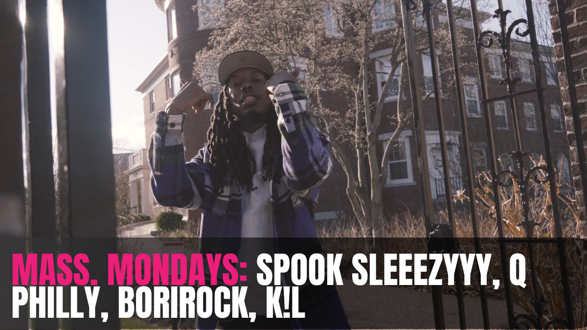 MASS. Mondays: Spook Sleeezyyy, Q Philly, BORIROCK, K!L