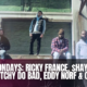 MASS. Mondays: Ricky France, $hay Band$ & 8 Zipp, Dutchy Do Bad, Eddy Norf & Clark D